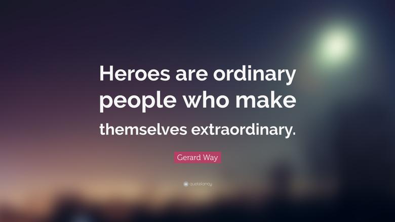 Top 40 Hero Quotes