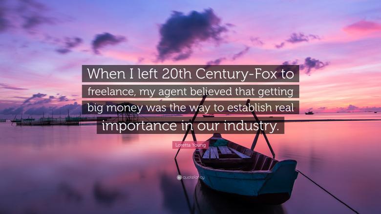 Loretta Young Quote When I left 20th Century