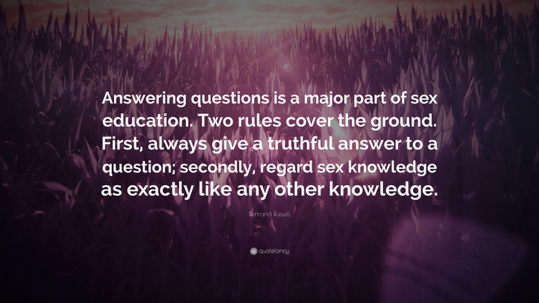 Bertrand Russell Quote Answering questions is a major part of sex