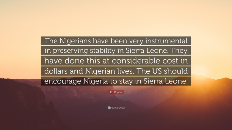 Ed Royce Quote The Nigerians have been very instrumental in