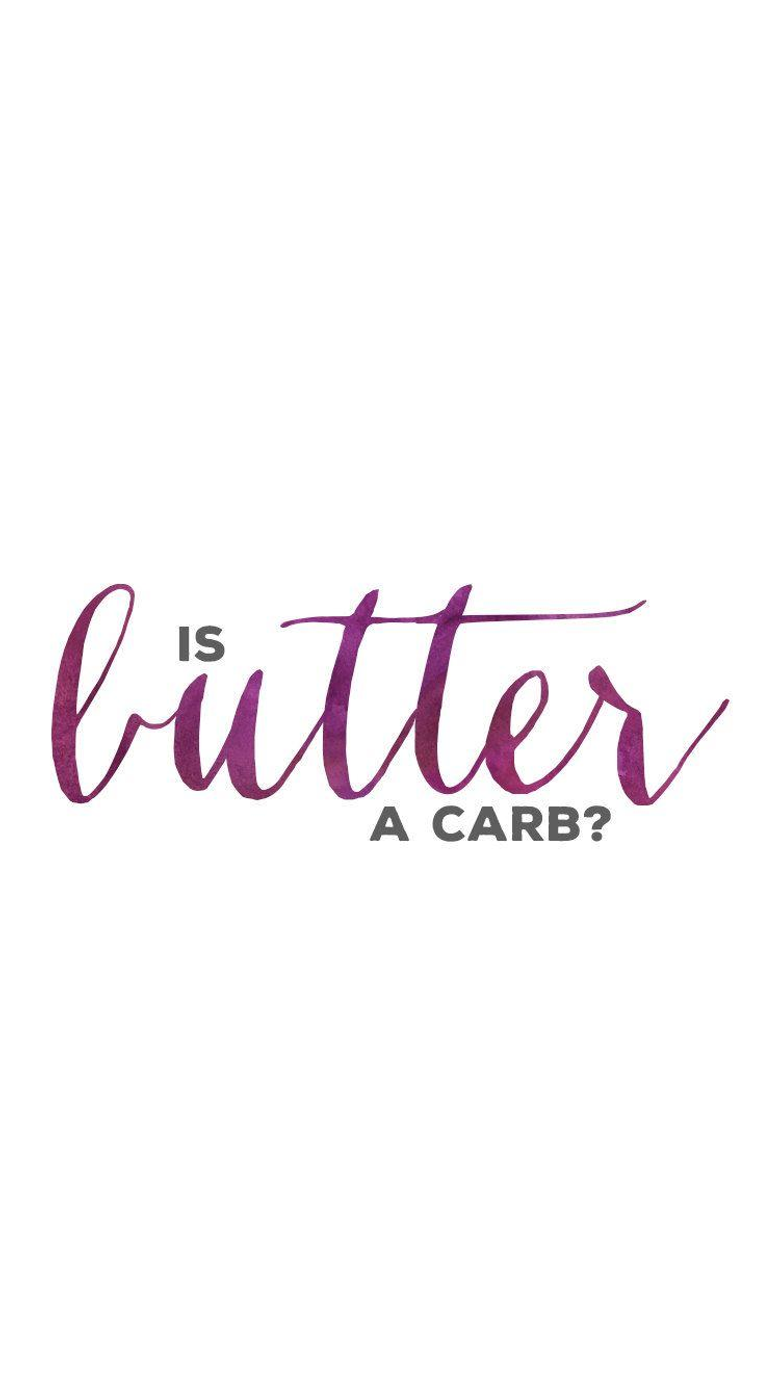 is butter a carb mean girls quotes purple watercolor