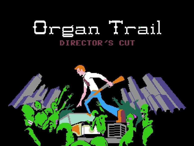 Review Organ Trail Director s Cut
