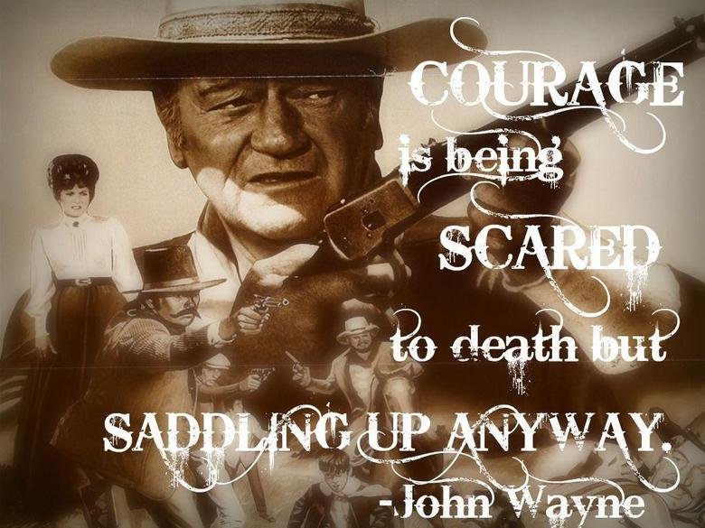 courage john wayne thread so fuckin manly