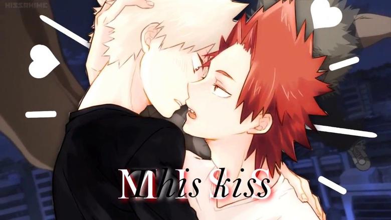 YES ME AND KIRISHIMA KISSED