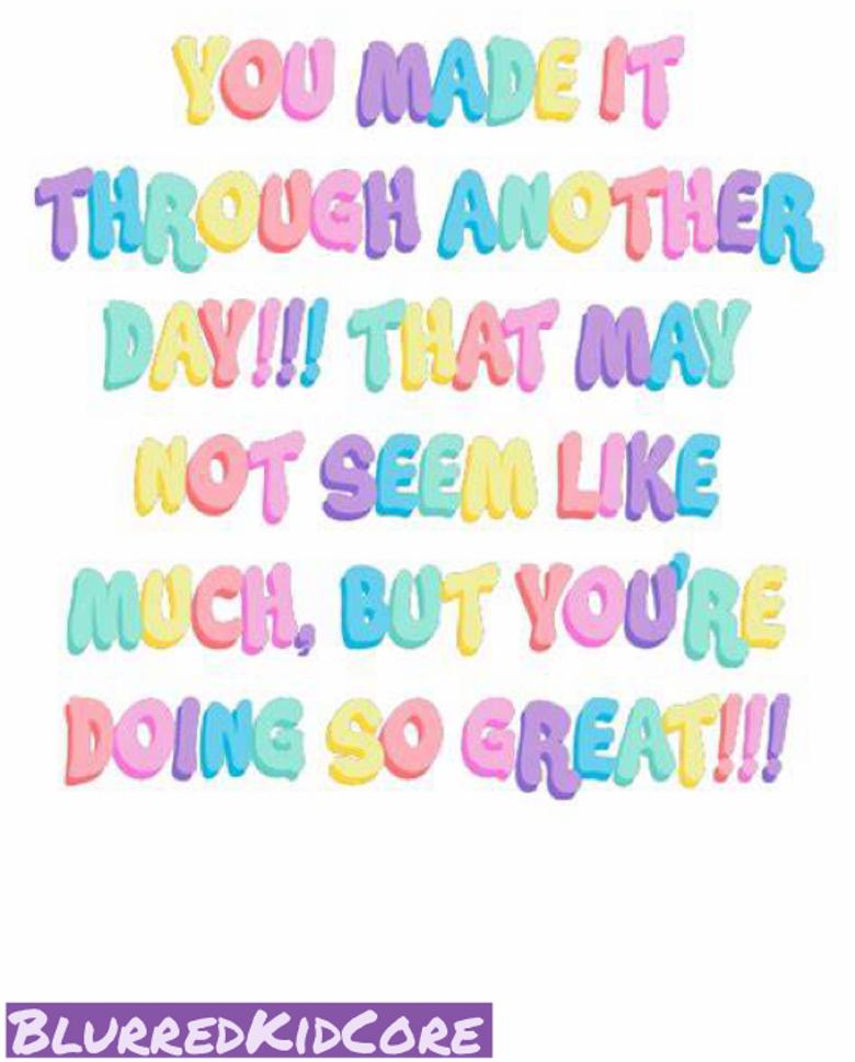 Motivational KidCore quote