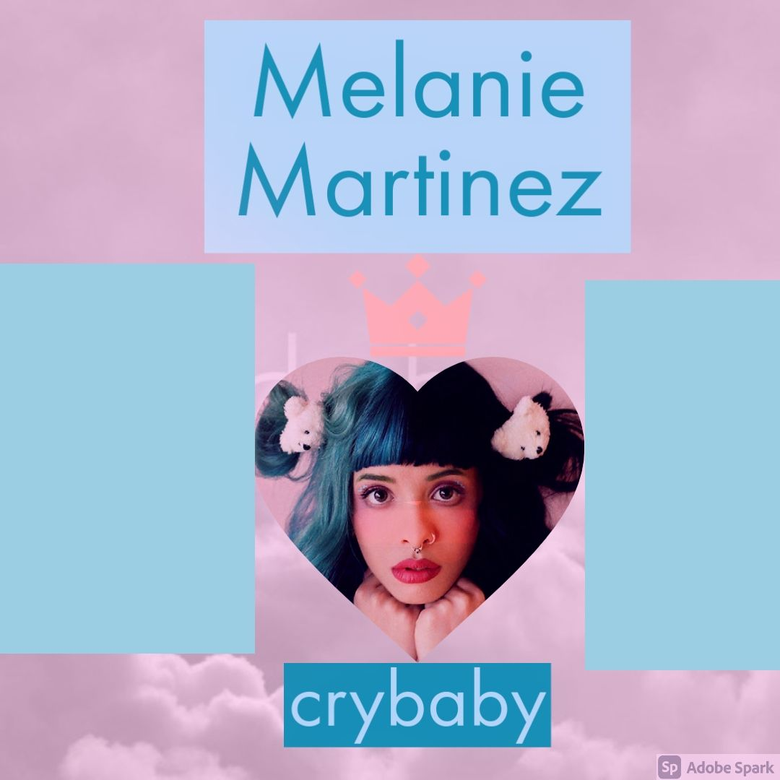 for the crybabys who love Melanie Martinez
