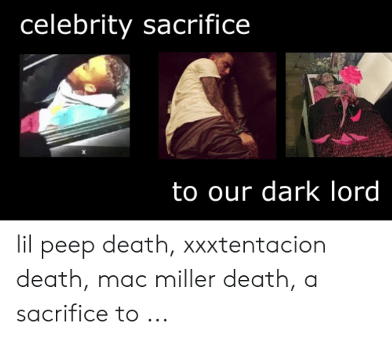 They are actually in their its Xxxtentacion Mack miller and lil peep so sad
