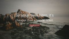 cheaper than a movie ticket quotefancy