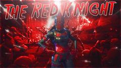 NEW LEGENDARY RED KNIGHT SKIN