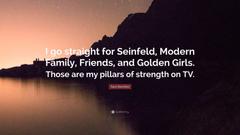 Sara Bareilles Quote I go straight for Seinfeld Modern Family
