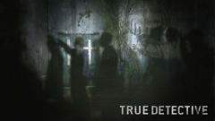 True Detective HD Wallpapers