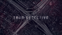 True Detective Season Two intro wallpapers