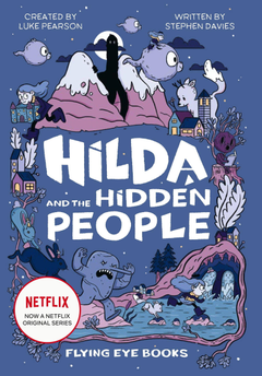 EXCLUSIVE Hilda is coming to Netflix and we ve got the first cover