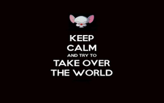Pinky and the Brain keep calm Wallpapers