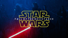 Star Wars Fall Of The Resistance Episode VIII Wall by JonnieLP on