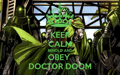 KEEP CALM BEHOLD AND OBEY DOCTOR DOOM