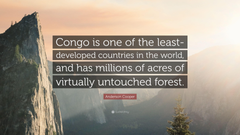Anderson Cooper Quote Congo is one of the least