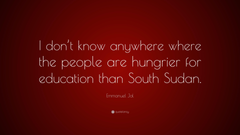 Emmanuel Jal Quote I don t know anywhere where the people are