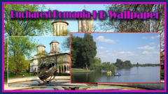 Bucharest Romania HD Wallpapers for Android