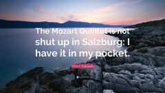 Henri Rabaud Quote The Mozart Quintet is not shut up in Salzburg