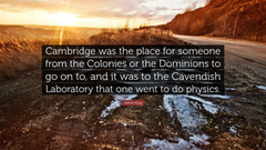 Aaron Klug Quote Cambridge was the place for someone from the
