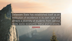 Michael N Castle Quote Delaware State has established itself as