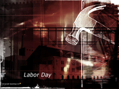 Labor Day Wallpapers Labor Day Wallpapers Labour Day
