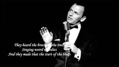 The Birth Of The Blues Frank Sinatra With Lyrics