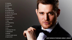 Michael Buble greatest hits