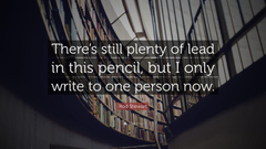 Rod Stewart Quote There s still plenty of lead in this pencil