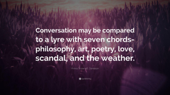 Anna Brownell Jameson Quote Conversation may be compared to a lyre
