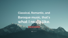 Joan Armatrading Quote Classical Romantic and Baroque music