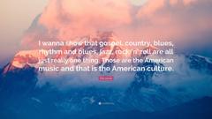 Etta James Quote I wanna show that gospel country blues rhythm