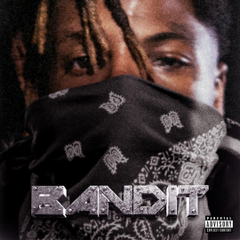 Bandit by Juice WRLD YoungBoy Never Broke Again