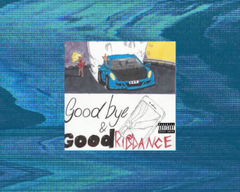 Goodbye Good Riddance Wallpapers