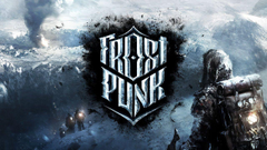 Frostpunk Gets Release Date New Trailer and