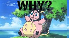Why Mega Evolve SPECIAL Miltank