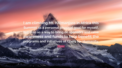 Cat Cora Quote I am climbing Mt Kilimanjaro in Africa this Summer