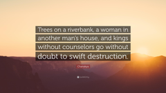 Chanakya Quote Trees on a riverbank a woman in another man s