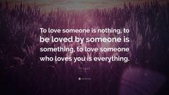 Bill Russell Quote To love someone is nothing to be loved by