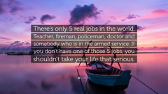 Charles Barkley Quote There s only 5 real jobs in the world