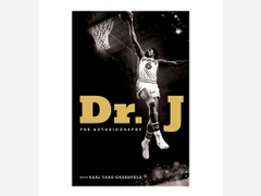 Dr J The Autobiography by Julius Erving and Karl Taro Greenfeld