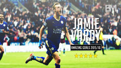 Jamie Vardy Leicester City Amazing Goals