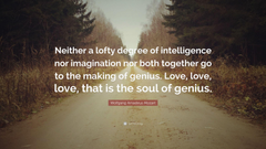 Wolfgang Amadeus Mozart Quote Neither a lofty degree of