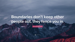 Shonda Rhimes Quote Boundaries don t keep other people out they