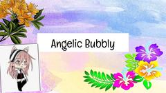 Angelic Bubbly