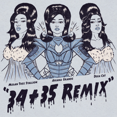THE 34 35 REMIX with MEGAN THEE STALLION and DOJA CAT