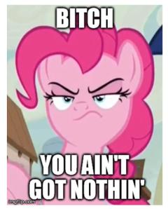 My Little Pony pinkie pie meme