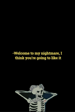 and yes i have nightmares `