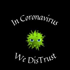 Coronavirus Quarantine Sayings